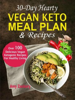 30-Day Hearty Vegan Keto Meal Plan & Recipes: O...