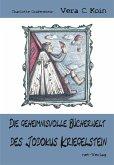Die geheimnisvolle Bücherwelt des Jodokus Kriegelstein (eBook, ePUB)