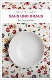 Saus und Braus (Mängelexemplar)