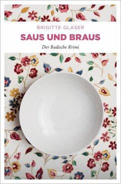 Saus und Braus (Mängelexemplar) - Glaser, Brigitte