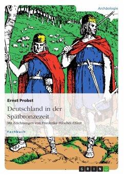 Deutschland in der Spätbronzezeit (eBook, ePUB)