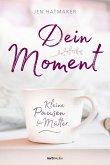Dein Moment (eBook, ePUB)