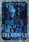 Der Fluch des Erlkönigs (eBook, ePUB)