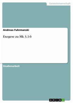 Exegese zu Mk 3,1-6 (eBook, ePUB)
