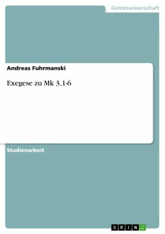 Exegese zu Mk 3,1-6 (eBook, ePUB) - Fuhrmanski, Andreas