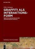 Graffiti als Interaktionsform (eBook, ePUB)