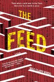 The Feed (eBook, ePUB)