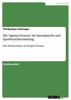 Die 'eigenen Gesetze' der Sportsprache (eBook, ePUB)