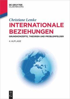 Internationale Beziehungen - Lemke, Christiane