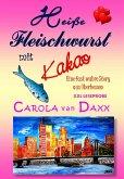 Heiße Fleischwurst mit Kakao (XXL Leseprobe) (eBook, ePUB)