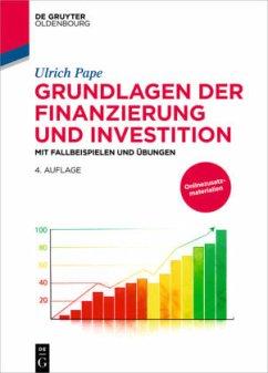 Grundlagen der Finanzierung und Investition - Pape, Ulrich