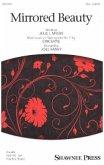 Mirrored Beauty, Women's Choir (SSA)