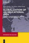 Globalization of an Educational Idea