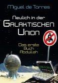 Neulich in der Galaktischen Union - das erste Buch Abdullah (eBook, ePUB)