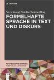 Formelhafte Sprache in Text und Diskurs