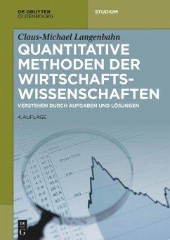 Quantitative Methoden der Wirtschaftswissenschaften - Langenbahn, Claus-Michael