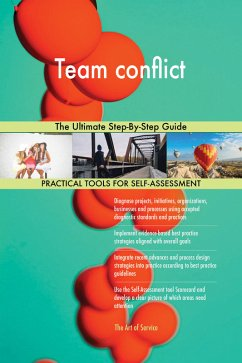 Team conflict The Ultimate Step-By-Step Guide (...