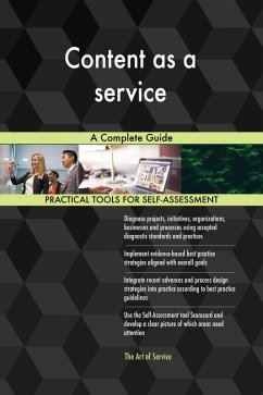 Content as a service A Complete Guide (eBook, e...