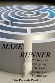 Maze Runner - A Guide to Navigating Each Interview Round with Confidence (Interview Success, #2) (eBook, ePUB)