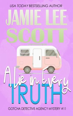 A Lie In Every Truth (Gotcha Detective Agency M...