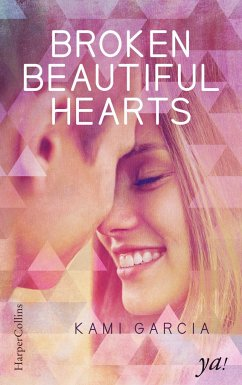 Broken Beautiful Hearts - Garcia, Kami