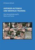 Asperger-Autismus und Mentales Training