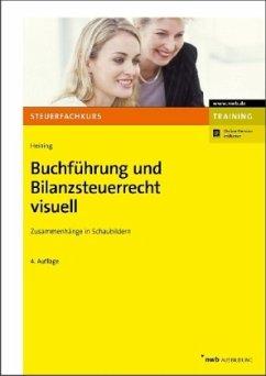 Buchführung und Bilanzsteuerrecht visuell - Heining, Rudolf
