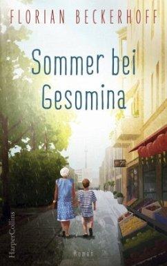 Sommer bei Gesomina - Beckerhoff, Florian