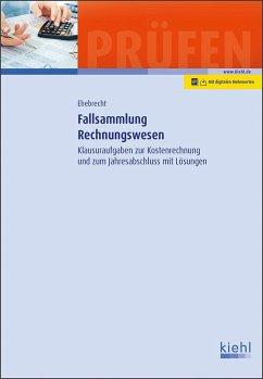 Fallsammlung Rechnungswesen - Ehebrecht, Heinz-Peter