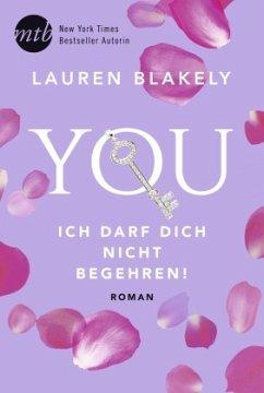 You - Ich darf dich nicht begehren / Big Rock Bd.4 - Blakely, Lauren