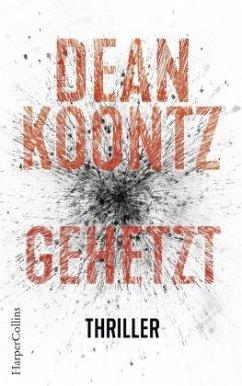 Gehetzt / Jane Hawk Bd.2 - Koontz, Dean