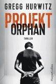 Projekt Orphan / Evan Smoak Bd.2