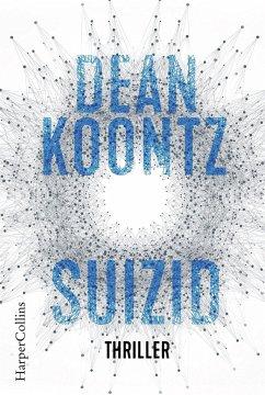 Suizid / Jane Hawk Bd.1 - Koontz, Dean