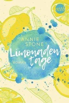 Limonadentage / Limonade Bd.1 - Stone, Annie