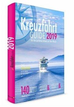 Kreuzfahrt Guide 2019 - Bahn, Uwe; Bohmann, Johannes