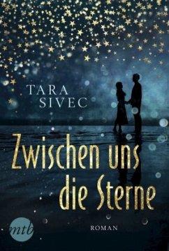 Zwischen uns die Sterne - Sivec, Tara
