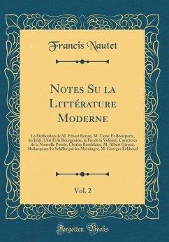 Notes Su la Littérature Moderne, Vol. 2