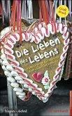Die Lieben des Lebens (eBook, ePUB)