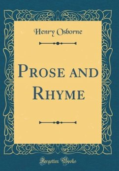 Prose and Rhyme (Classic Reprint)