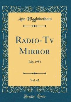 Radio-Tv Mirror, Vol. 42