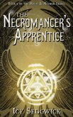 The Necromancer's Apprentice (Magic and Mayhem, #1) (eBook, ePUB)