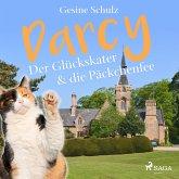 Darcy - Der Glückskater & die Päckchenfee (Ungekürzt) (MP3-Download)