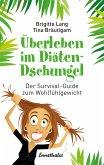 Überleben im Diäten-Dschungel (eBook, ePUB)