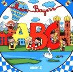 Mein Bayern ABC (Mängelexemplar)
