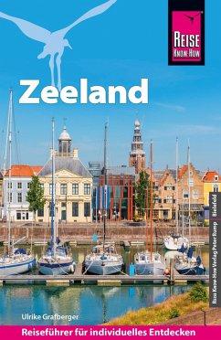 Reise Know-How Reiseführer Zeeland mit Extra-Tipps für Kinder (eBook, PDF) - Grafberger, Ulrike
