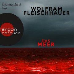 Das Meer (Ungekürzte Lesung) (MP3-Download) - Fleischhauer, Wolfram