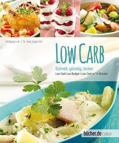 Low Carb - schnell, günstig, lecker (Restexemplar) - Link, Wolfgang; Voll, Jürgen