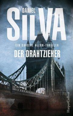 Der Drahtzieher / Gabriel Allon Bd.17 (eBook, ePUB) - Silva, Daniel