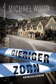 Gieriger Zorn / DCI Matilda Darke Bd.2 (eBook, ePUB)