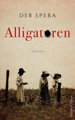 Alligatoren (eBook, ePUB) - Spera, Deb